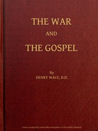 Cover of the book The War and the Gospel by Henry Wace