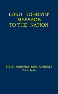 cover for book Lord Roberts' Message to the Nation