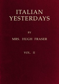 Cover of the book Italian Yesterdays, vol. 2 by Hugh Fraser
