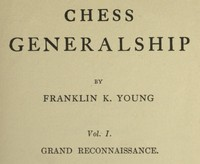 cover for book Chess Generalship, Vol. I. Grand Reconnaissance