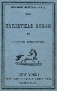 Cover of the book The Christmas Dream of Little Charles by Justus Starr Redfield