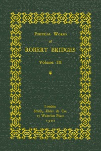 cover for book Poetical Works of Robert Bridges (Volume 3)