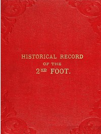 cover for book Historical Record of the Second, or Queen's Royal Regiment of Foot
