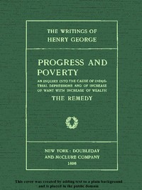 cover for book Progress and Poverty, Volumes I and II