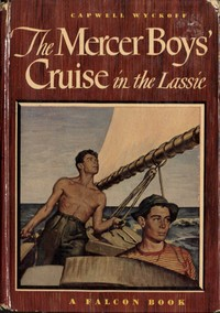 Cover of the book The Mercer Boys' Cruise in the Lassie by Capwell Wyckoff