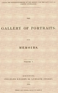 cover for book The Gallery of Portraits: with Memoirs. Vol 5 (of 7)