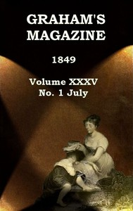 cover for book Graham's Magazine, Vol. XXXV, No. 1, July 1849