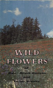 cover for book Wild Flowers of Zion and Bryce Canyon National Parks and Cedar Breaks National Monument