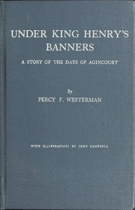 Cover of the book Under King Henry's Banners by Percy F. (Percy Francis) Westerman