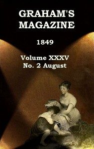 cover for book Graham's Magazine, Vol. XXXV, No. 2, August 1849