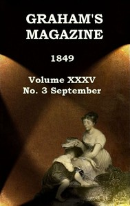 Cover of the book Graham's Magazine, Vol. XXXV, No. 3, September 1849 by Various