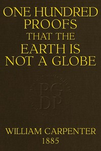 cover for book One Hundred Proofs That the Earth Is Not a Globe