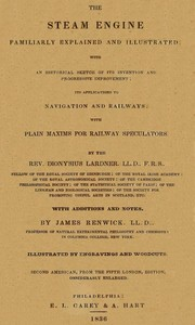 Cover of the book The Steam Engine Familiarly Explained and Illustrated by Dionysius Lardner