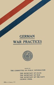 cover for book German War Practices, Part 1: Treatment of Civilians