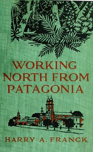 cover for book Working North from Patagonia