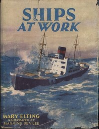 Cover of the book Ships at Work by Mary Elting Folsom
