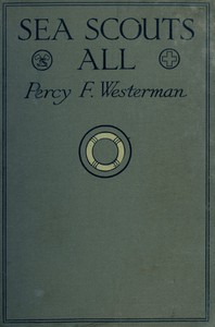 Cover of the book Sea Scouts All by Percy F. (Percy Francis) Westerman