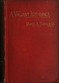 cover for book A Valiant Ignorance; vol 3 of 3