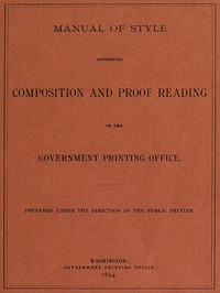 cover for book Manual of Style governing Composition and Proof Reading in the Government Printing Office