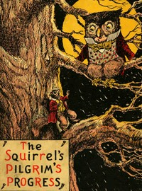 cover for book The Squirrel's Pilgrim's Progress