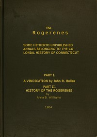 cover for book The Rogerenes: some hitherto unpublished annals belonging to the colonial history of Connecticut