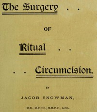 Cover of the book The Surgery of Ritual Circumcision by Jacob Snowman