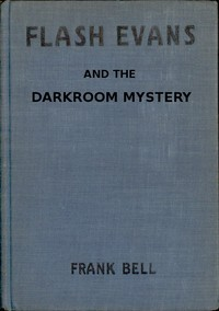 cover for book Flash Evans and the Darkroom Mystery