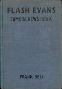cover for book Flash Evans, Camera News Hawk