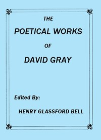 cover for book The Poetical Works of David Gray