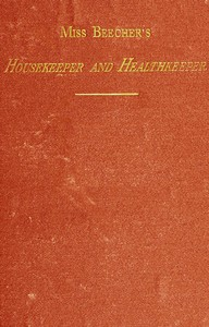 cover for book Miss Beecher's Housekeeper and Healthkeeper