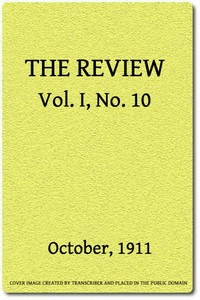 cover for book The Review (Vol. I, No. 10), October, 1911