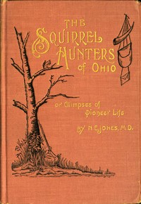 cover for book The Squirrel Hunters of Ohio
