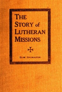 cover for book The Story of Lutheran Missions