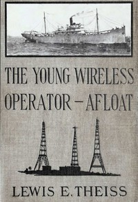 cover for book The Young Wireless Operator—Afloat