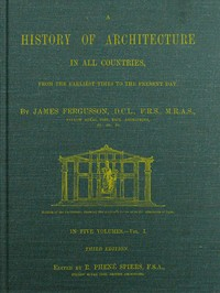 cover for book A History of Architecture in all Countries, Volume 1, 3rd ed.