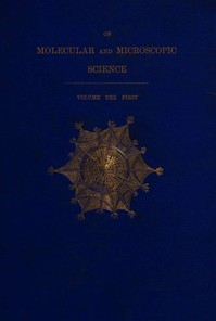 cover for book On Molecular and Microscopic Science, Volume 1 (of 2)
