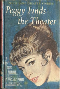 cover for book Peggy Finds the Theatre
