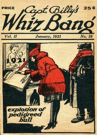 cover for book Captain Billy's Whiz Bang, Vol. 2. No. 16, January, 1921
