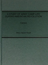 cover for book A Study of Army Camp Life during American Revolution