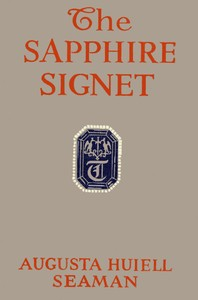 Cover of the book The Sapphire Signet by Augusta Huiell Seaman