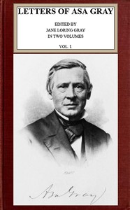 cover for book Letters of Asa Gray; Vol. 1