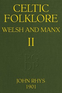 cover for book Celtic Folklore: Welsh and Manx (Volume 2 of 2)