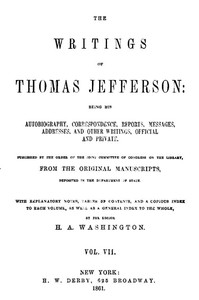 cover for book The Writings of Thomas Jefferson, Vol. VII. (of 9)