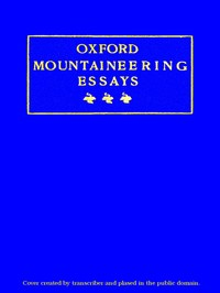 Cover of the book Oxford Mountaineering Essays by Various