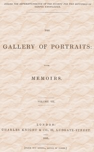cover for book The Gallery of Portraits: with Memoirs. Vol 7 (of 7)