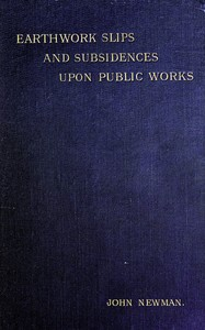 cover for book Earthwork Slips and Subsidences upon Public Works