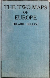 Cover of the book The Two Maps of Europe by Hilaire Belloc