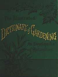 cover for book The Illustrated Dictionary of Gardening, Division. 1; A to Car.