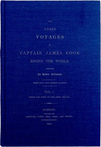 cover for book The Three Voyages of Captain Cook Round the World. Vol. I. Being the First of the First Voyage.