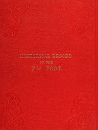 cover for book Historical record of the Seventh Regiment, or The Royal Fusiliers